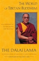 Picture of World of Tibetan Buddhism: an overview of its philosophy and practice